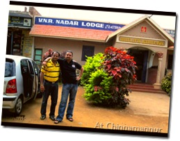 Sriram and Amit outside Nadar Lodge